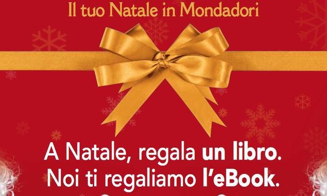 Natale-Mondadori-compri-un-libro-e-ti-regala-l-e-book_h_partb