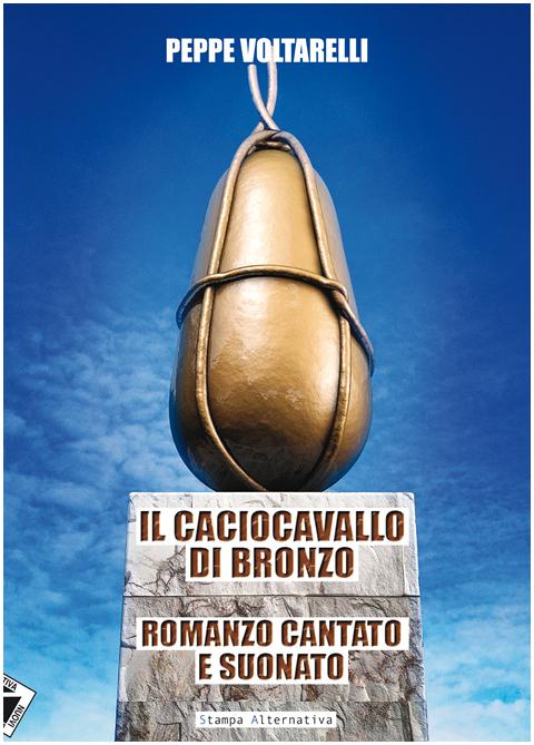caciocavallo_bronzo_peppe_voltarelli