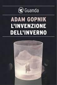 Gopnik_L'invenzione dell'inverno
