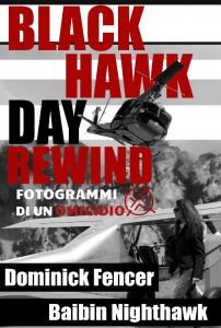 Black Hawk Day Rewind 1
