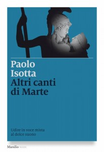 paolo-isotta-libro-altri-canti-di-marte-659440