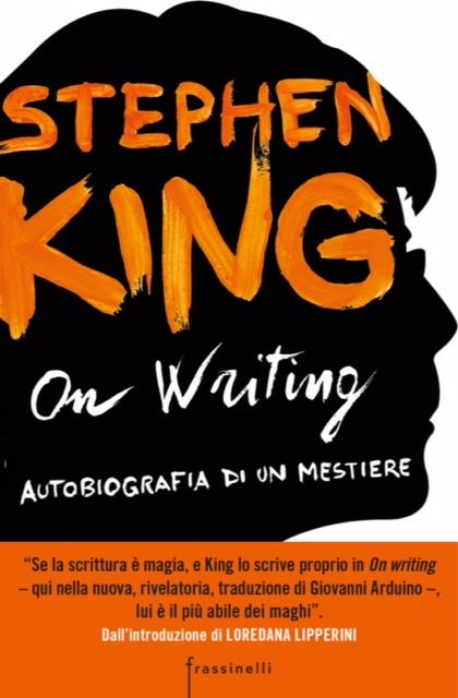 """Il 17 novembre esce """"On Writing"""" di Stephen King: ecco un estratto"""