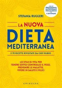 La nuova dieta mediterranea _Stefania Ruggeri