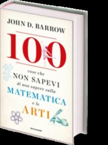100-cose-che-non-sapevi-di-non-sapere-sulla-matematica-e-le-arti_original