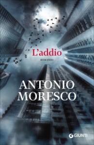 L'addio - Antonio Moresco