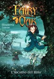 L'incanto del buio – Fairy Oak. Vol.2