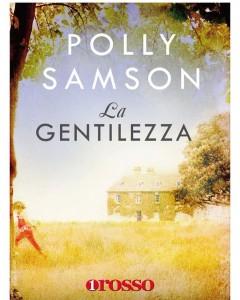 La gentilezza - Polly Samson