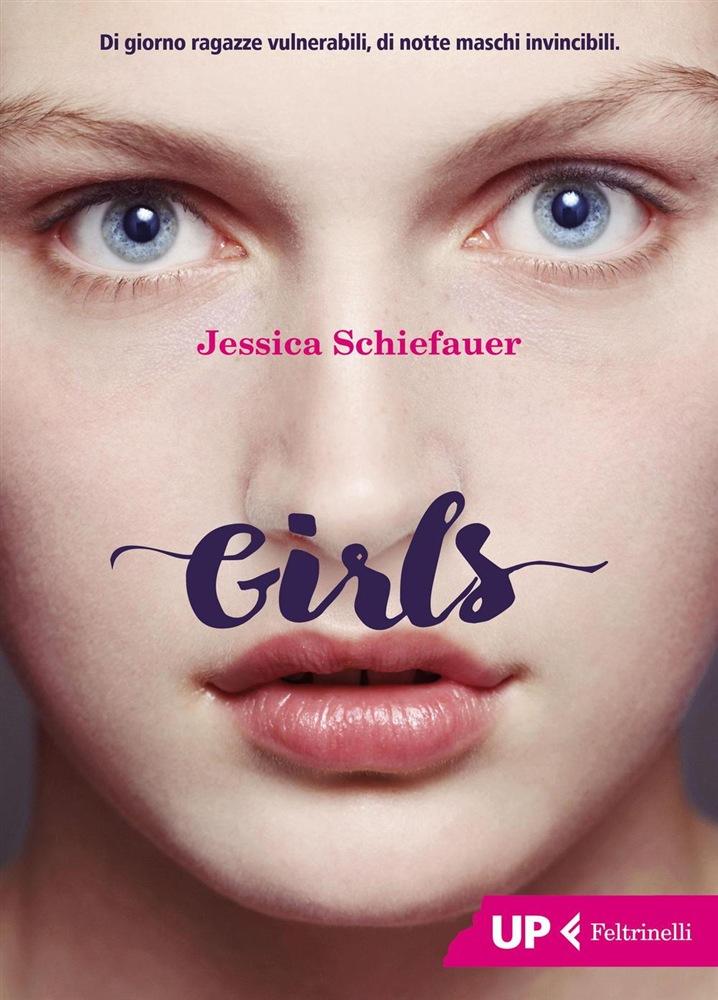 Girls - edizioni Feltrinelli UP