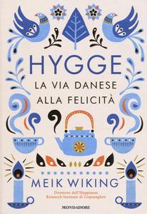 Hygge-via-danese-felicita-Meik-Wiking