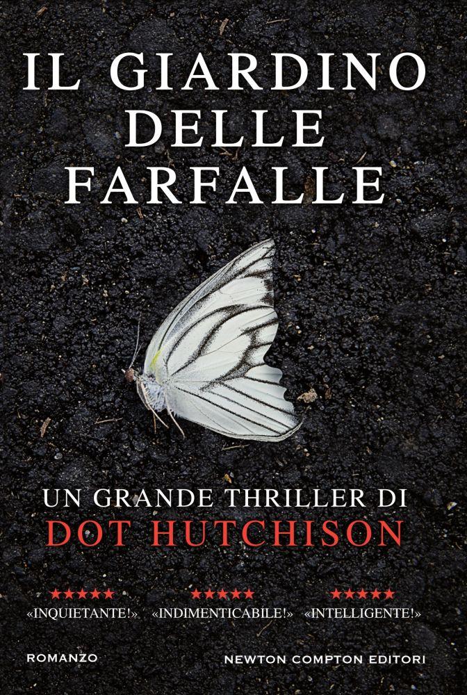 Il giardino delle farfalle dot hutchison gli amanti for Il giardino dei libri