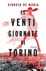 Le venti giornate di Torino - Giorgio De Maria