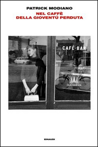 Modiano_Nel caffé