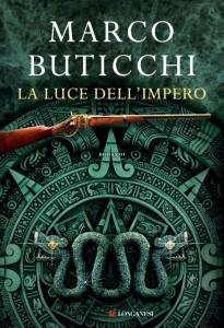 La luce dell'impero - Marco Buticchi