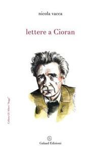 Lettere a Cioran