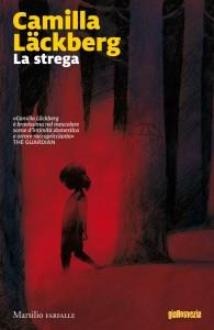 La Strega - Camilla Lackberg