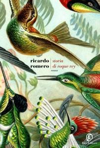 Storia di Roque Rey - Ricardo Romero