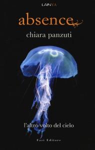 Absence. L'altro volto del cielo - Chiara Panzuti