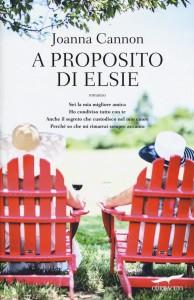 A proposito di Elsie - Joanna Cannon