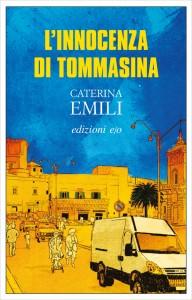 L'innocenza di Tommasina - Caterina Emili
