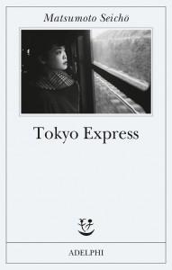 Tokyo Express - Seicho Matsumoto