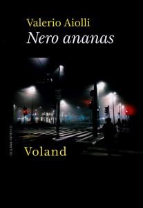Nero-ananas-Valerio-Aiolli-Recensione