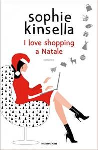 I love shopping a Natale, di Shophie Kinsella