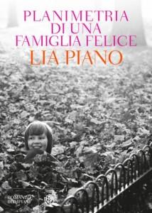 Planimetria di una famiglia felice, di Lia Piano