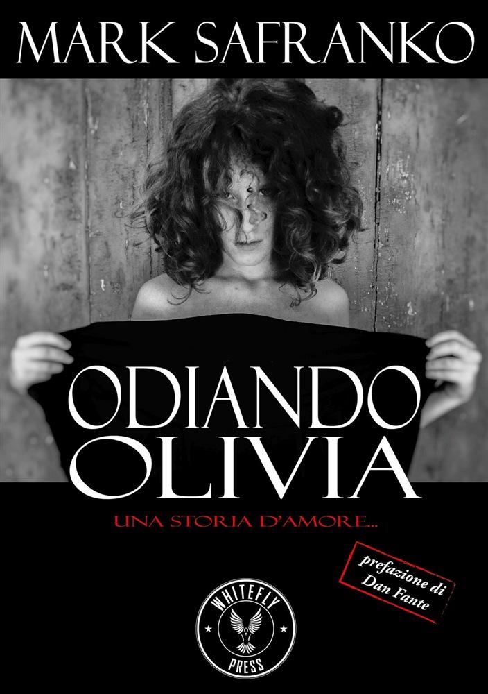 Odiando Olivia – Mark SaFranko | Gli Amanti dei Libri